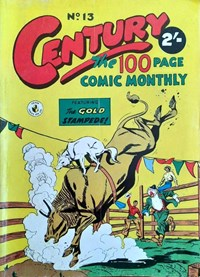 Century the 100 Page Comic Monthly (Colour Comics, 1956 series) #13 — The Gold Stampede