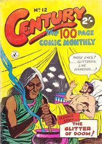 Century the 100 Page Comic Monthly (Colour Comics, 1956 series) #12 — The Glitter of Doom!