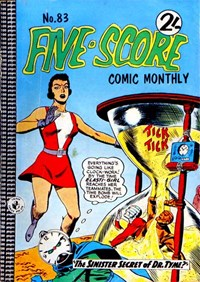 Five-Score Comic Monthly (Colour Comics, 1961 series) #83 — The Sinister Secret of Dr. Tyme!