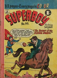 Superboy (Colour Comics, 1950 series) #99 — The Secret of the Flying Horse! (Cover)