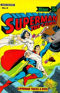 Superman the Comic (Murray, 1978 series) #2 — Superman Takes a Wife!