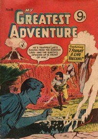 My Greatest Adventure (Colour Comics, 1955 series) #8 — I Fought a Live Volcano!