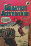 My Greatest Adventure (Colour Comics, 1955 series) #4 ([July 1955?])