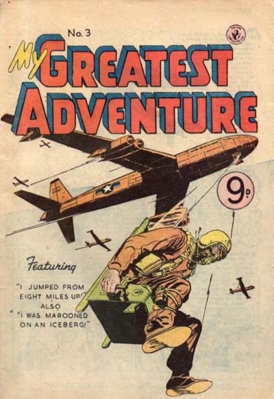 My Greatest Adventure (Colour Comics, 1955 series) #3 ([June 1955?])
