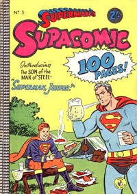 Superman's Supacomic (Colour Comics, 1958 series) #3 — Superman, Junior!