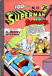 Superman Supacomic (Colour Comics, 1959 series) #33 — The Death of Superman!