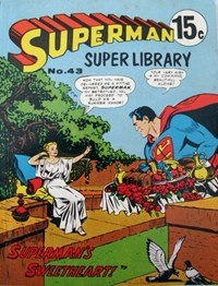 Superman Super Library (Colour Comics, 1964 series) #43 — Superman's Sweetheart!