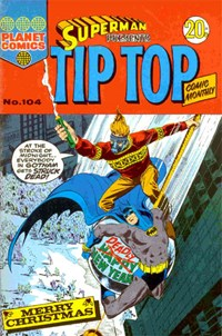 Superman Presents Tip Top Comic Monthly (KG Murray, 1973 series) #104 — No title recorded