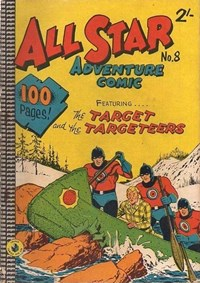 All Star Adventure Comic (Colour Comics, 1960 series) #8 — The Target and the Targeteers