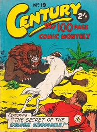 Century the 100 Page Comic Monthly (Colour Comics, 1956 series) #19 — The Secret of the Golden Crocodile!