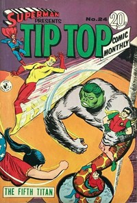 Superman Presents Tip Top Comic Monthly (Colour Comics, 1965 series) #24 — The Fifth Titan