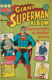 Giant Superman Album (KG Murray, 1973? series) #23 — Superman Battles his Deadliest Enemies