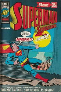 Superman Supacomic (KG Murray, 1974 series) #199 — Who was that dog I saw you with last night?