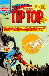 Superman Presents Tip Top Comic Monthly (KG Murray, 1973 series) #127