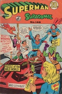 Superman Supacomic (Colour Comics, 1959 series) #146 — Puzzle of the Wild World