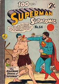Superman Supacomic (Colour Comics, 1959 series) #64 — The Nightmare Ordeal of Superman!