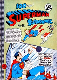 Superman Supacomic (Colour Comics, 1959 series) #43 — The Last Days of Superman!