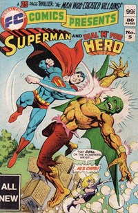 FC Comics Presents Superman and (Federal, 1983 series) #5 — The Man Who Created Villains!