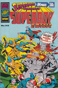 Superman Presents Superboy Comic (Murray, 1976 series) #112 — This Power… This Responsibility!