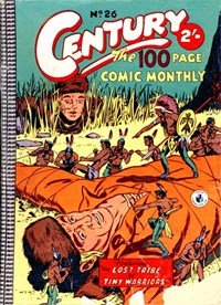 Century the 100 Page Comic Monthly (Colour Comics, 1956 series) #26 — The Lost Tribe of Tiny Warriors