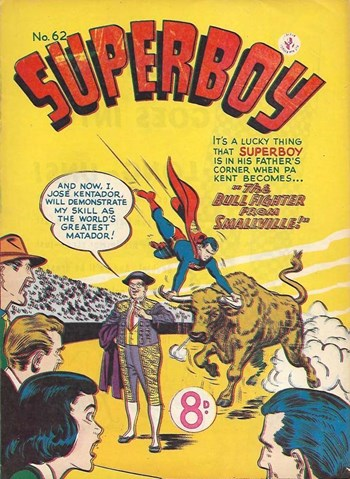 The Bullfighter from Smallville!—Superboy (Colour Comics, 1950 series) #62  ([March 1954?])