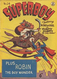 Superboy (Colour Comics, 1950 series) #24 — The Boy of Steel vs. Humpty Dumpty, The Hobby Robber!