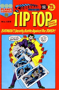 Superman Presents Tip Top Comic Monthly (KG Murray, 1973 series) #125 — Batman's Deadly Battle against the Joker!