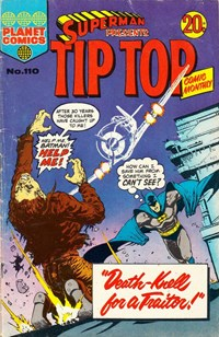 Superman Presents Tip Top Comic Monthly (KG Murray, 1973 series) #110