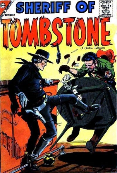 Sheriff of Tombstone (Charlton, 1958 series) #1 (November 1958)