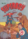 Superboy (Colour Comics, 1950 series) #43 ([August 1952?])