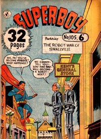 Superboy (Colour Comics, 1950 series) #105 — The Robot War of Smallville