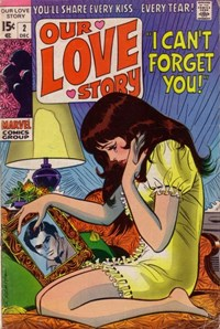 Our Love Story (Marvel, 1969 series) #2 — I Can't Forget You!