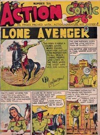 Action Comic (Peter Huston, 1946 series) #6 ([January 1947?]) —Lone Avenger