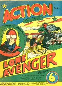 Action Comic (Leisure Productions, 1948 series) #21 ([June 1948?]) —Action Comics Featuring Lone Avenger