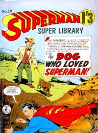 Superman Super Library (Colour Comics, 1964 series) #18 — The Dog Who Loved Superman