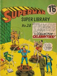 Superman Super Library (Colour Comics, 1964 series) #28 — The Collector of Celebrities (Cover)