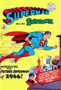 Superman Supacomic (Colour Comics, 1959 series) #81 — Introducing the Future Superman of 2966