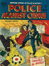 Police Against Crime (Jubilee, 1954 series) #14 — Trouble on Wheels