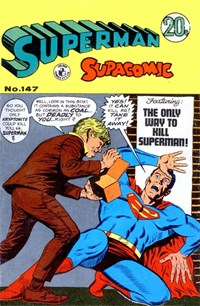Superman Supacomic (Colour Comics, 1959 series) #147 — The Only Way to Kill Superman