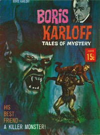 Boris Karloff Tales of Mystery (Rosnock, 1974) #24025 — His Best Friend—A Killer Monster!