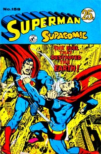 Superman Supacomic (Colour Comics, 1959 series) #158 — The Duel that Destroyed the Earth