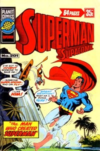 Superman Supacomic (KG Murray, 1974 series) #201 — The Man Who Created Superman!