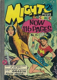 Mighty Plus Comic (Colour Comics, 1960 series) #15 — Amazon Teen-Ager!