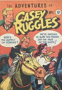 The Adventures of Casey Ruggles (Greendale, 1955 series) #1 ([1955])