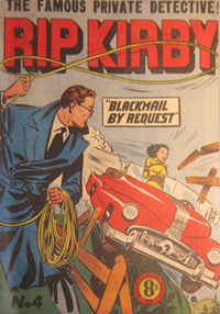 Rip Kirby (Atlas, 1951 series) #4 — Blackmail by Request