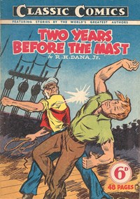Classic Comics (Ayers & James, 1947 series) #6 ([December 1947?]) —Two Years Before the Mast