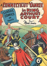 Classic Comics (Ayers & James, 1947 series) #11 ([May 1948?]) —A Connecticut Yankee in King Arthur's Court