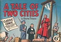 Classic Comics (Ayers & James, 1947 series) #17 ([November 1948?]) —A Tale of Two Cities