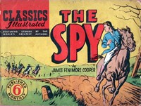 Classics Illustrated (Ayers & James, 1949 series) #25 ([July 1949?]) —The Spy