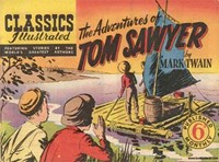 Classics Illustrated (Ayers & James, 1949 series) #26 ([August 1949?]) —The Adventures of Tom Sawyer
